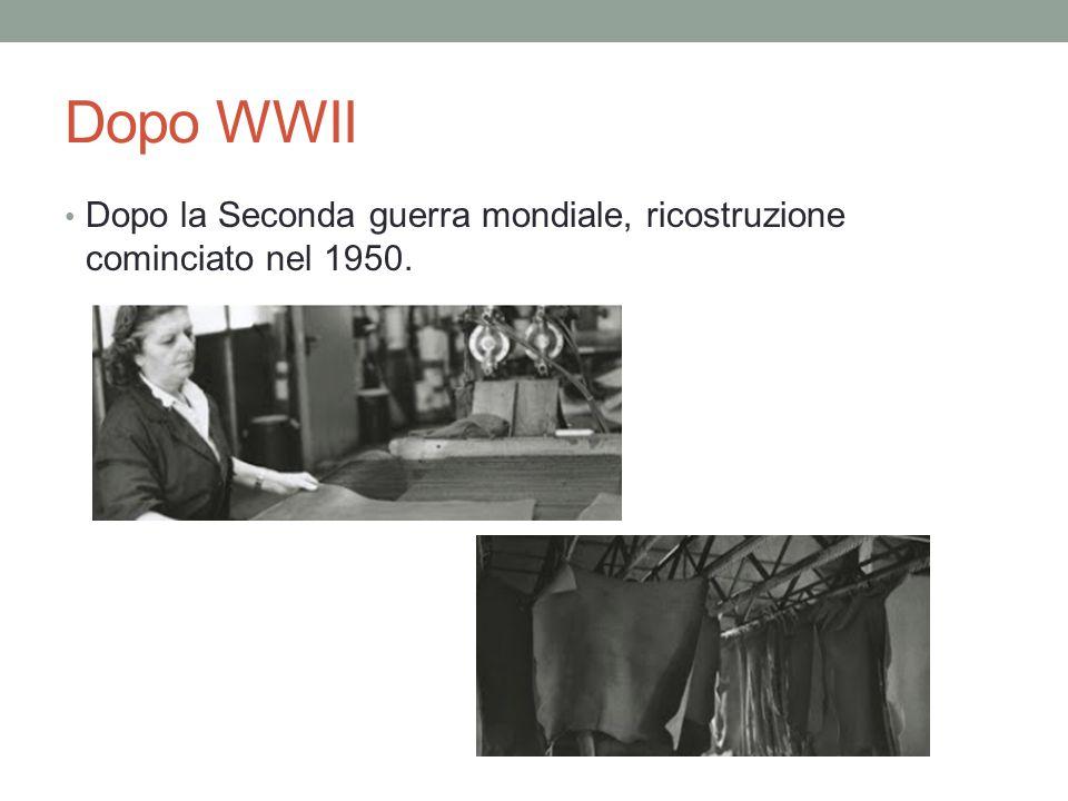 Dopo WWII Dopo la Seconda guerra mondiale, ricostruzione cominciato nel 1950.