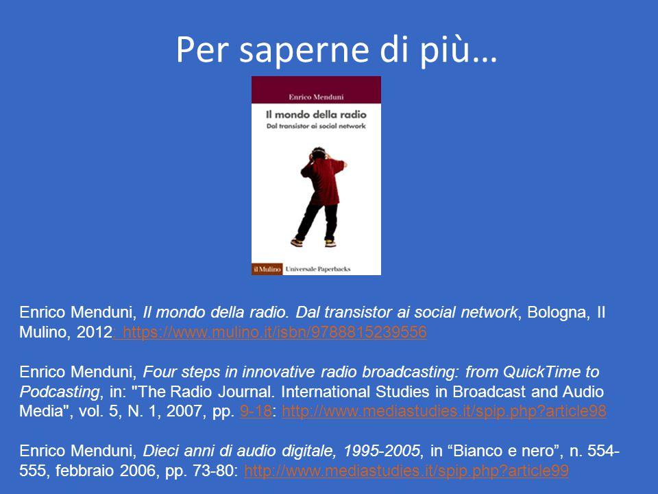 Per saperne di più… Enrico Menduni, Il mondo della radio.