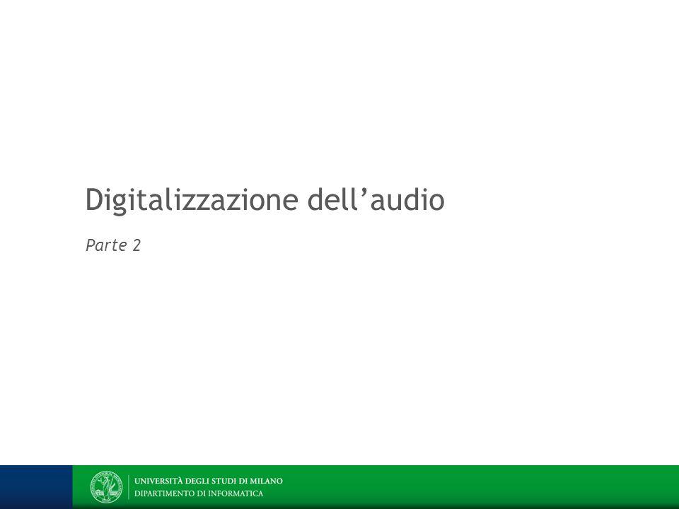 Digitalizzazione dell'audio Parte 2