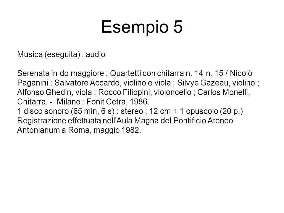 Esempio 5 Musica (eseguita) : audio Serenata in do maggiore ; Quartetti con chitarra n.