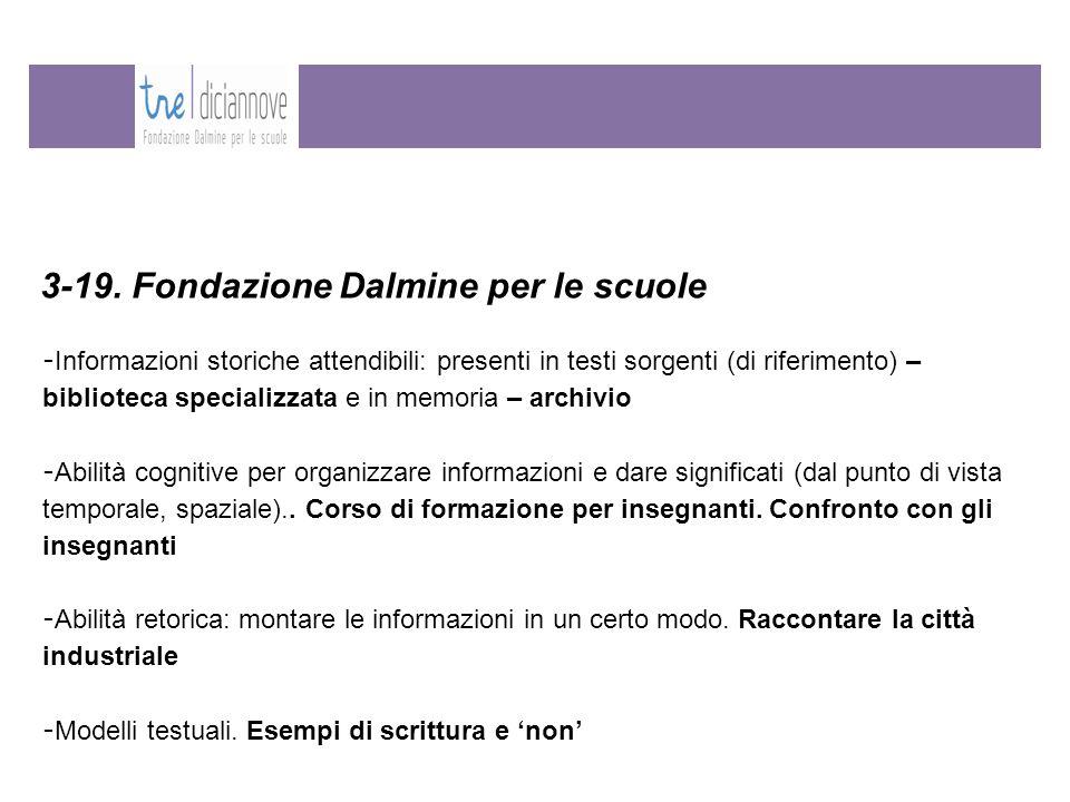 3-19. Fondazione Dalmine per le scuole - Informazioni storiche attendibili: presenti in testi sorgenti (di riferimento) – biblioteca specializzata e i