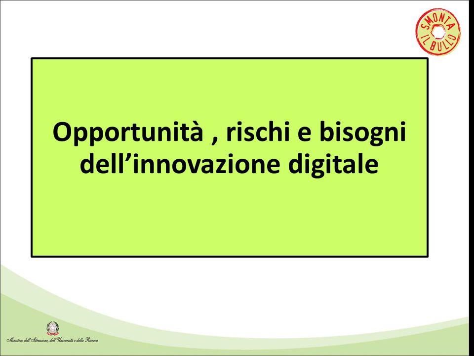 Opportunità, rischi e bisogni dell'innovazione digitale