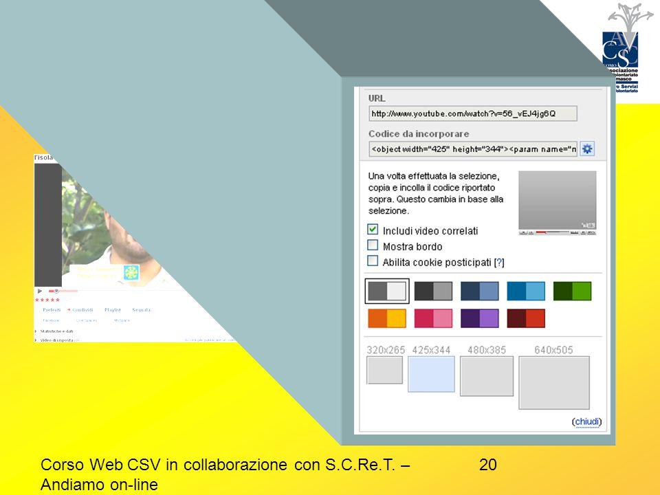 20Corso Web CSV in collaborazione con S.C.Re.T. – Andiamo on-line Esempio video