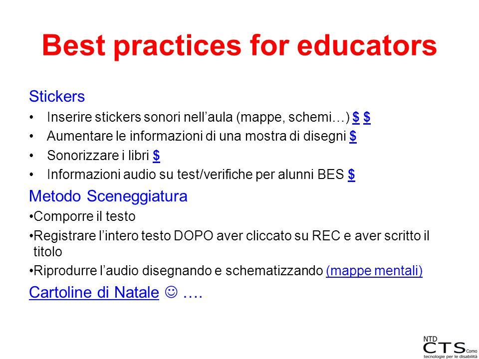 Best practices for educators Stickers Inserire stickers sonori nell'aula (mappe, schemi…) $ $$ Aumentare le informazioni di una mostra di disegni $$ S