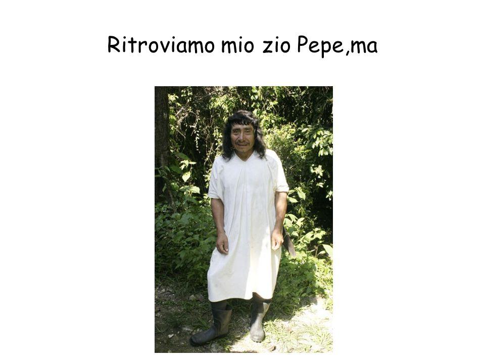 Ritroviamo mio zio Pepe,ma