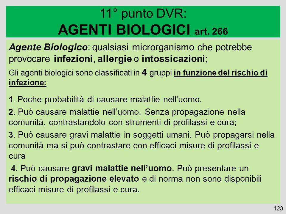 Agente Biologico: qualsiasi microrganismo che potrebbe provocare infezioni, allergie o intossicazioni; Gli agenti biologici sono classificati in 4 gruppi in funzione del rischio di infezione: 1.