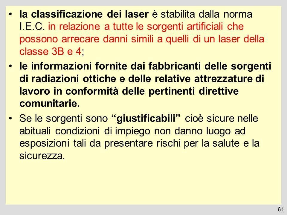 la classificazione dei laser è stabilita dalla norma I.E.C.