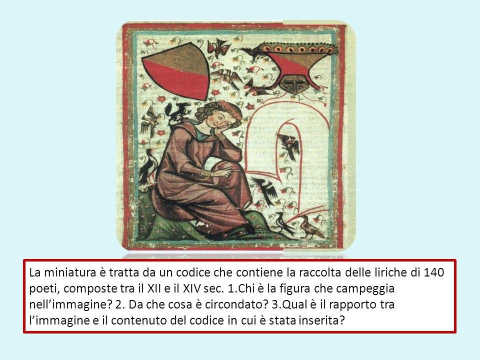 La miniatura è tratta da un codice che contiene la raccolta delle liriche di 140 poeti, composte tra il XII e il XIV sec.