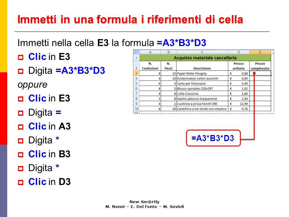 Copia una formula in celle sottostanti New Sm@rtly M.