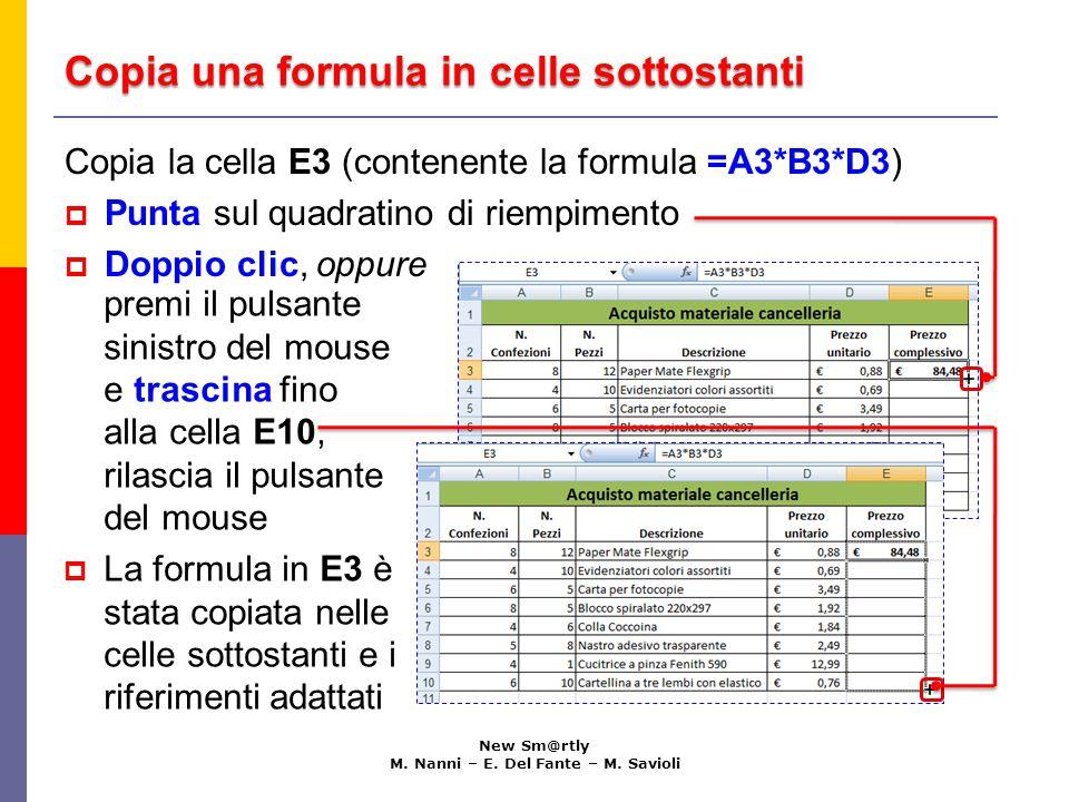 Immetti una formula contemporaneamente in più celle New Sm@rtly M.