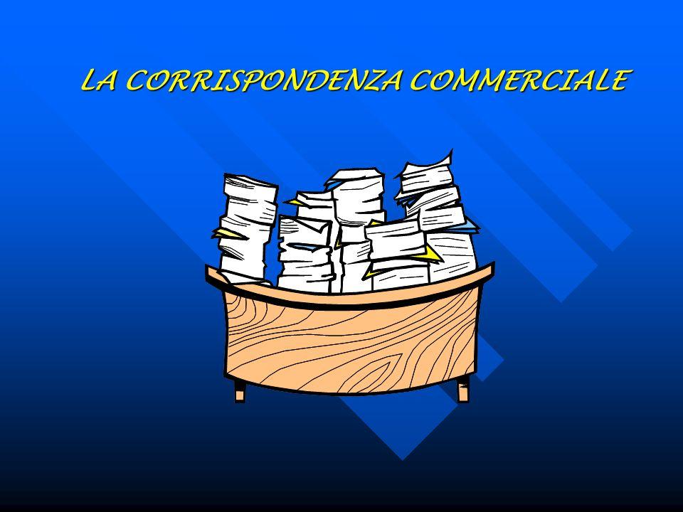 Titolo del percorso: LA COMUNICAZIONE SCRITTA: LA CORRISPONDENZA COMMERCIALE, ORGANIZZAZIONE ED ELABORAZIONE DI DATI E FORMULE IN AMBITO SCIENTIFICO D