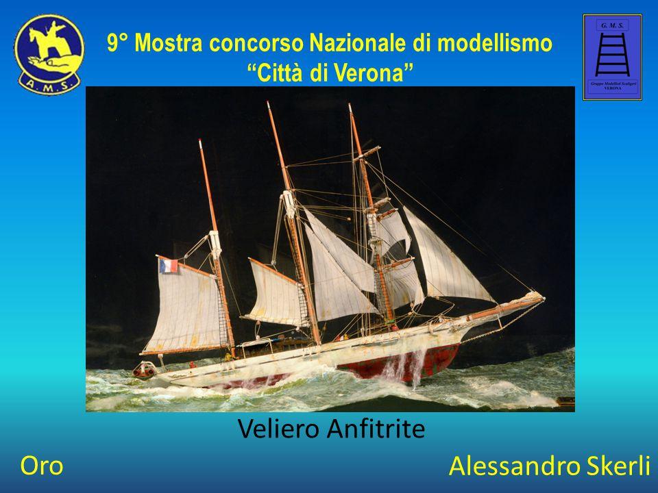 """Alessandro Skerli Veliero Anfitrite 9° Mostra concorso Nazionale di modellismo """"Città di Verona"""" Oro"""