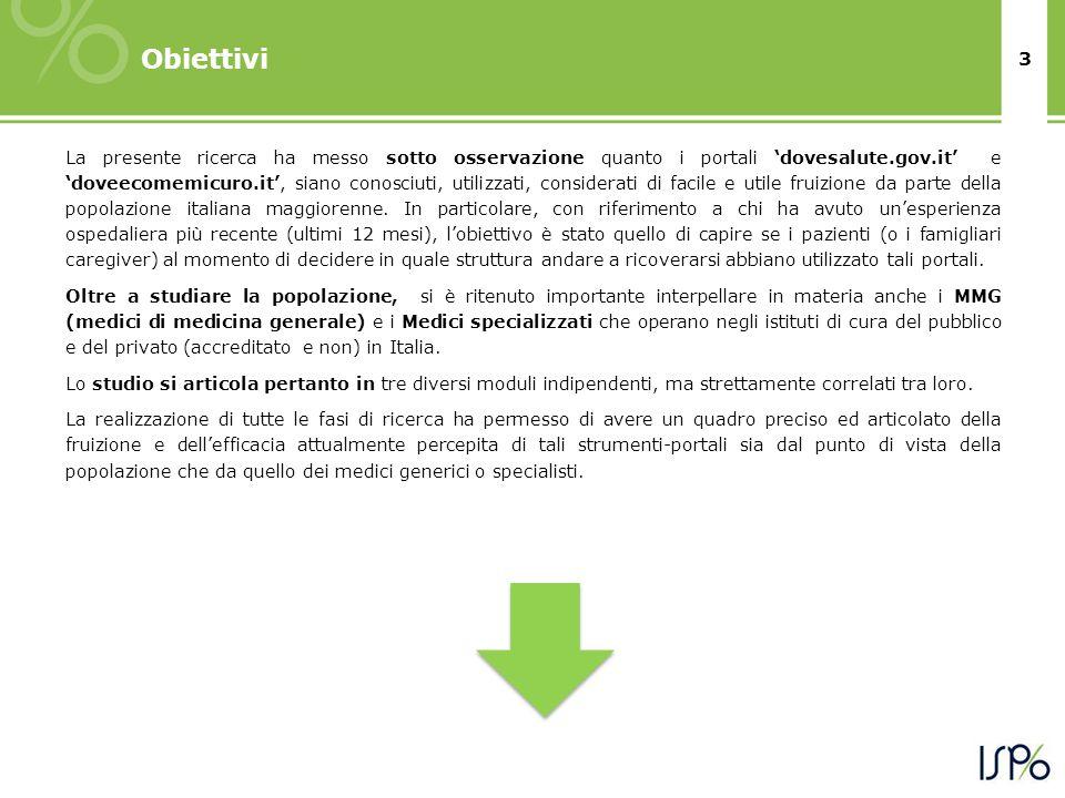 3 Obiettivi La presente ricerca ha messo sotto osservazione quanto i portali 'dovesalute.gov.it' e 'doveecomemicuro.it', siano conosciuti, utilizzati, considerati di facile e utile fruizione da parte della popolazione italiana maggiorenne.