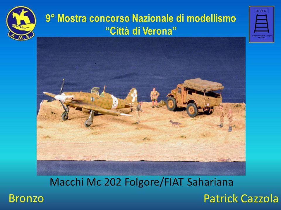 """Patrick Cazzola Macchi Mc 202 Folgore/FIAT Sahariana 9° Mostra concorso Nazionale di modellismo """"Città di Verona"""" Bronzo"""