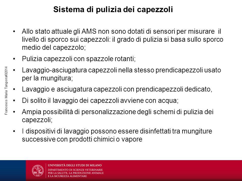 Francesco Maria Tangorra©2014 Sistema di pulizia dei capezzoli Allo stato attuale gli AMS non sono dotati di sensori per misurare il livello di sporco