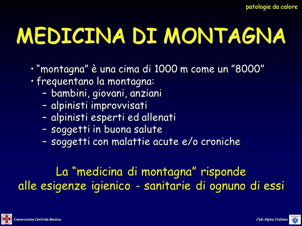 Commissione Centrale Medica Club Alpino Italiano PATOLOGIEDACALORE