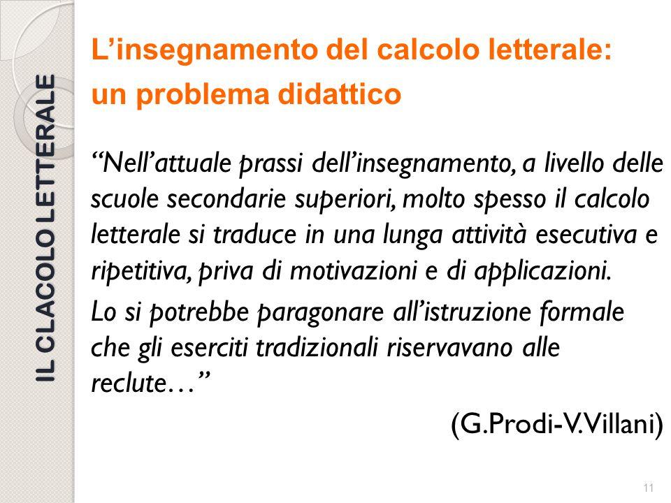 10 DIDATTICA DELL'ALGEBRA Un libro fondamentale dal punto di vista didattico Cominciamo da Zero di Vinicio Villani (Bologna, 2003) Domande, risposte e