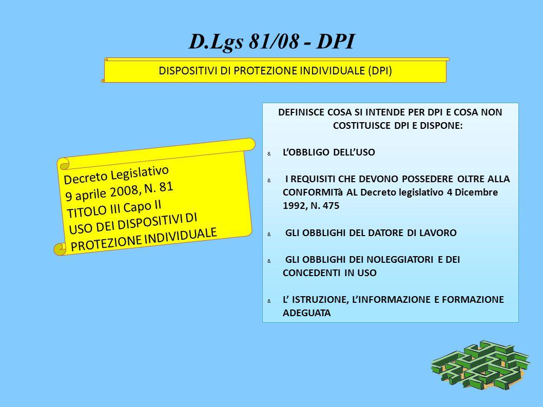 D.Lgs 81/08 - DPI Decreto Legislativo 9 aprile 2008, N.