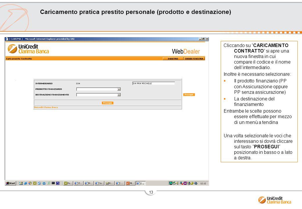13 Cliccando su CARICAMENTO CONTRATTO si apre una nuova finestra in cui compare il codice e il nome dell'intermediario.