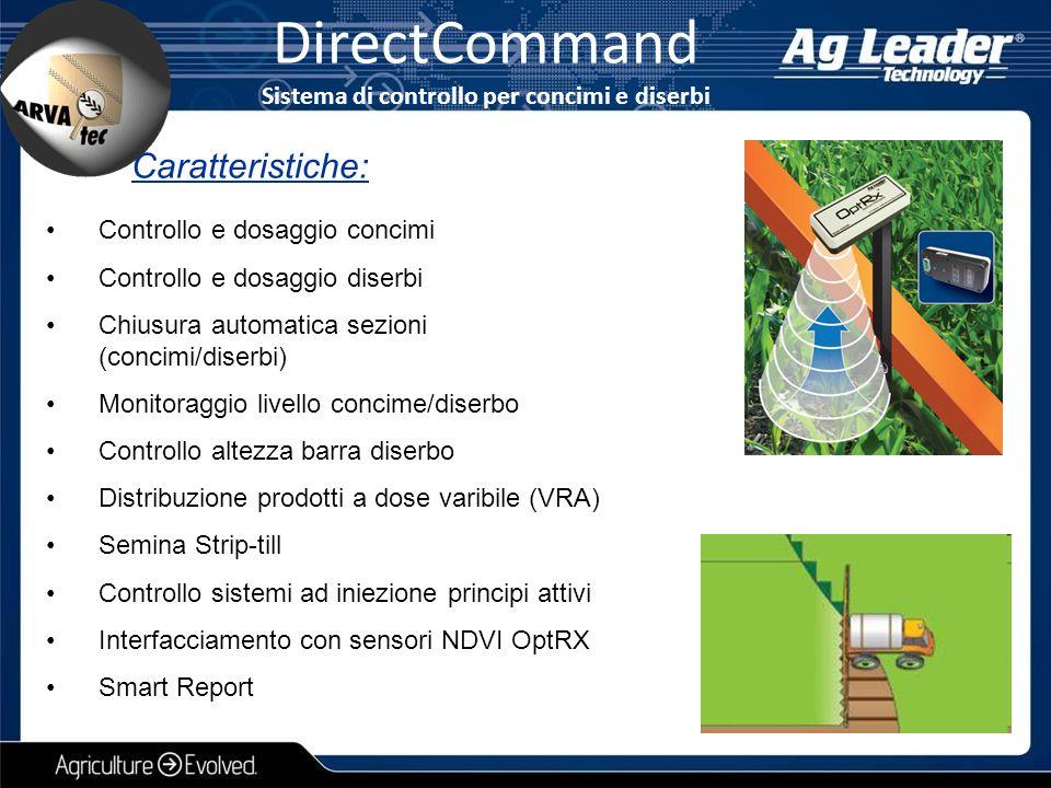 Controllo e dosaggio concimi Controllo e dosaggio diserbi Chiusura automatica sezioni (concimi/diserbi) Monitoraggio livello concime/diserbo Controllo