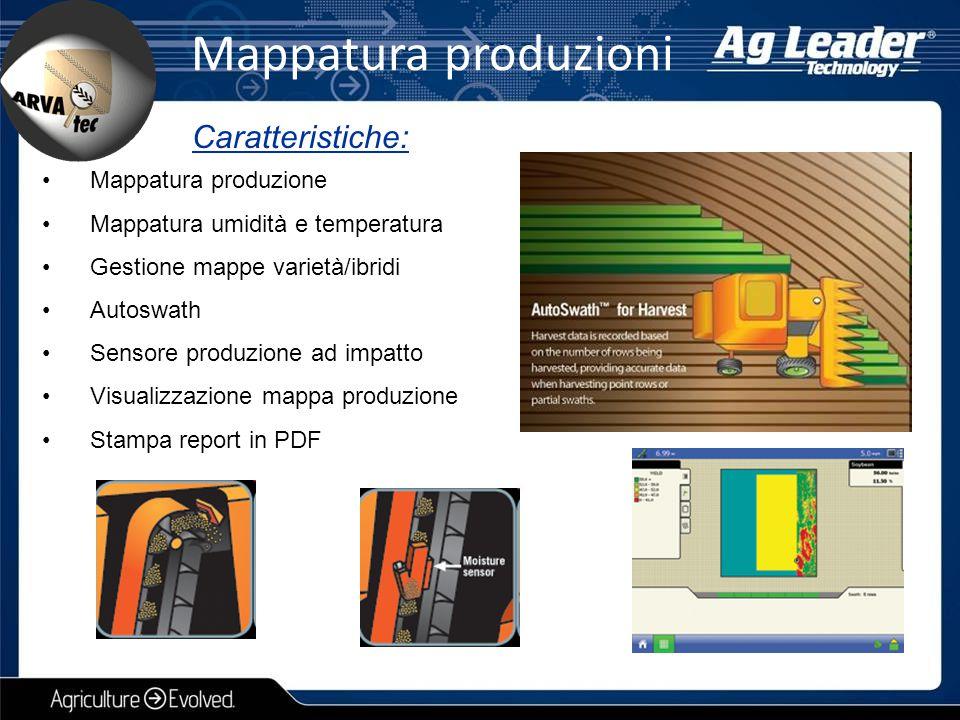 Mappatura produzione Mappatura umidità e temperatura Gestione mappe varietà/ibridi Autoswath Sensore produzione ad impatto Visualizzazione mappa produ