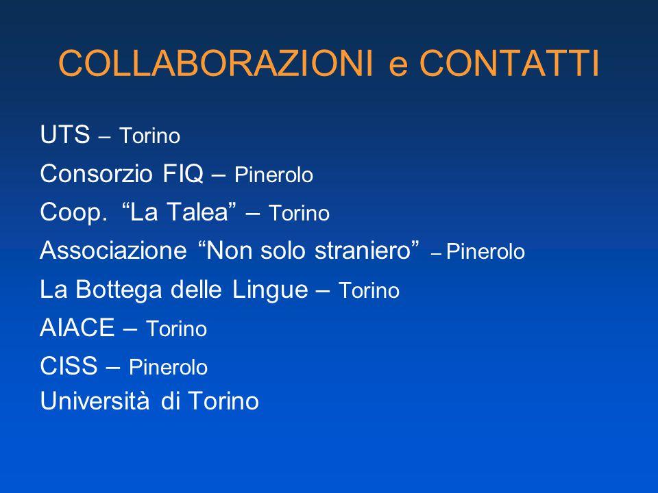 COLLABORAZIONI e CONTATTI UTS – Torino Consorzio FIQ – Pinerolo Coop.
