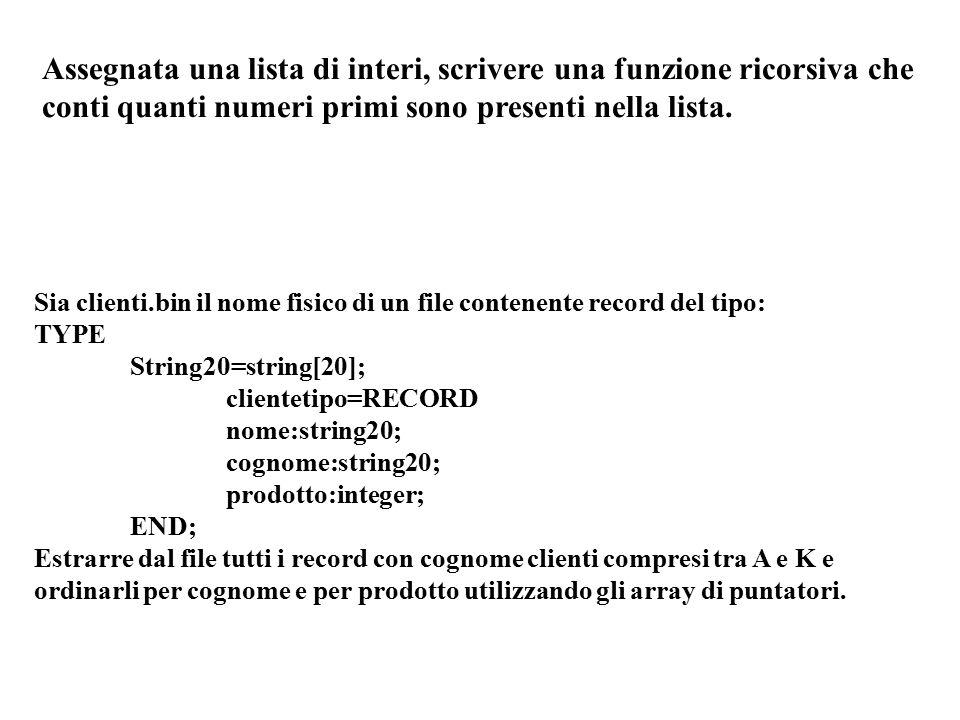 Assegnata una lista di interi, scrivere una funzione ricorsiva che conti quanti numeri primi sono presenti nella lista.