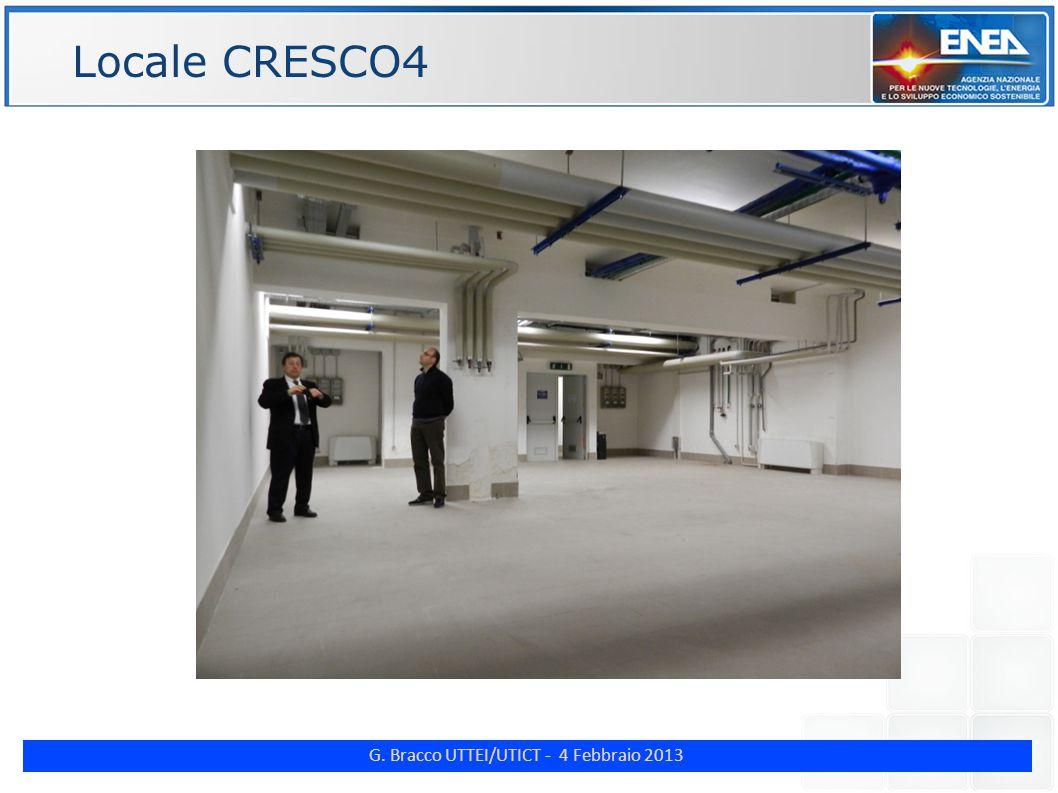G. Bracco UTTEI/UTICT - 4 Febbraio 2013 ENE Locale CRESCO4