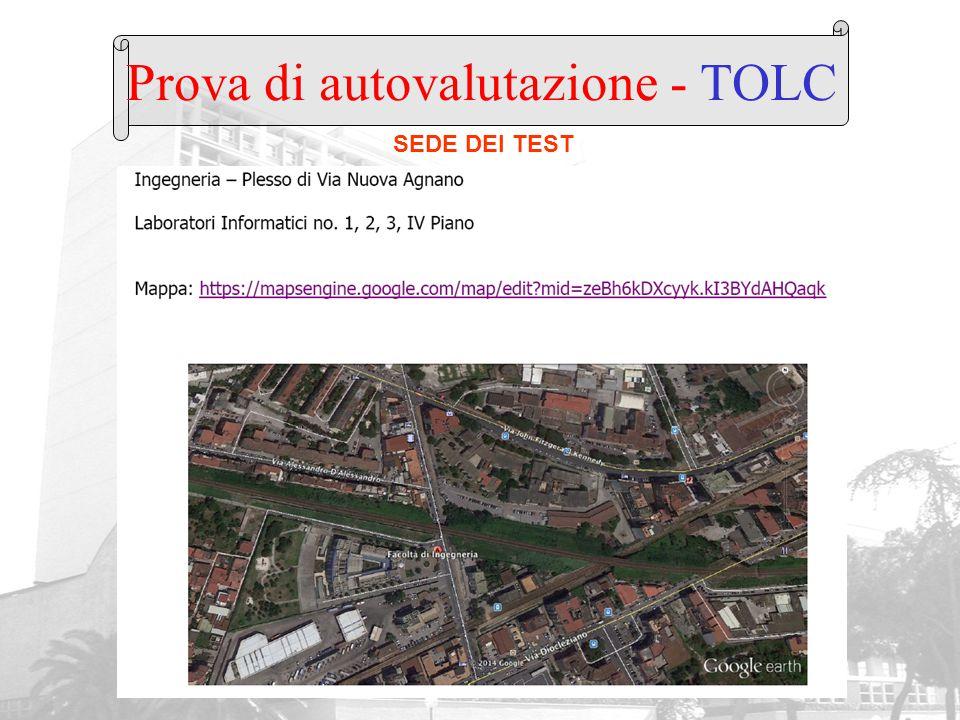 Prova di autovalutazione - TOLC SEDE DEI TEST