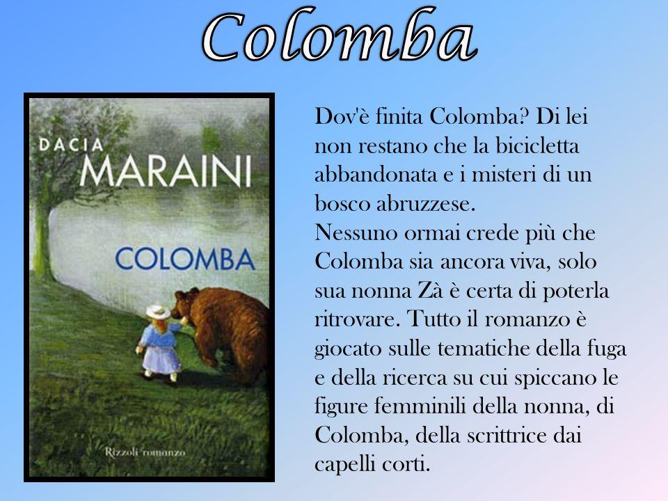 Dov è finita Colomba.