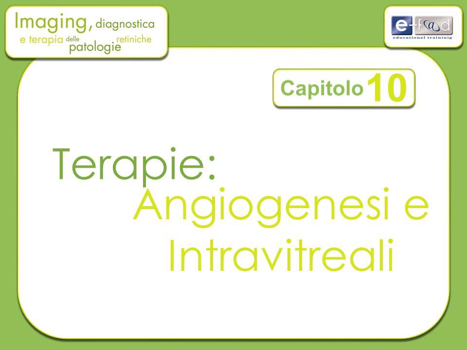 Terapie: Angiogenesi e Intravitreali 10