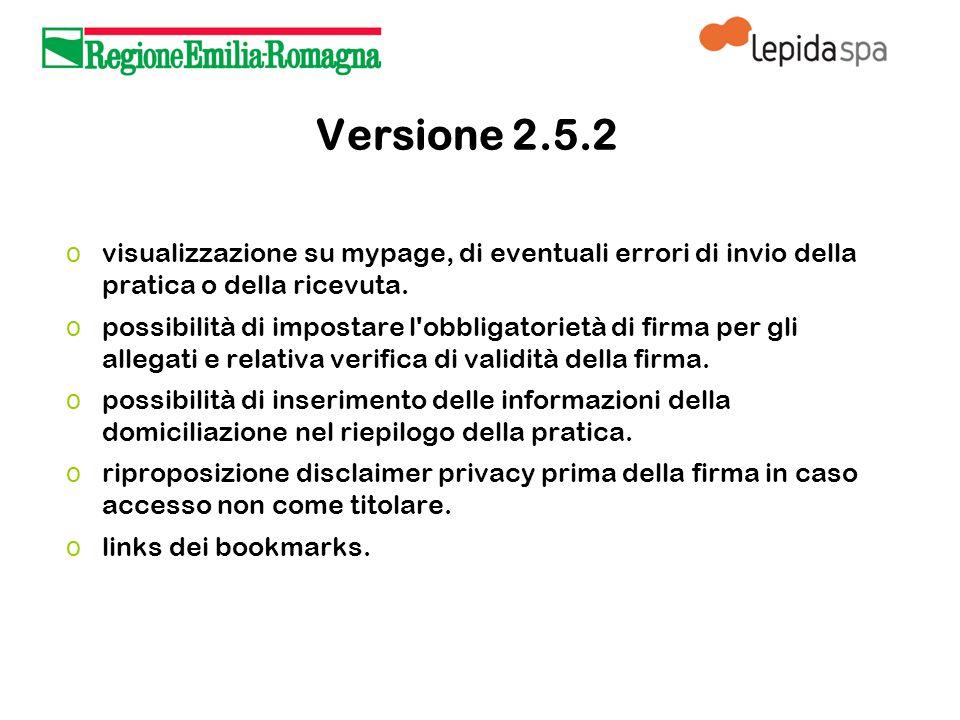 Versione 2.5.2 o visualizzazione su mypage, di eventuali errori di invio della pratica o della ricevuta.