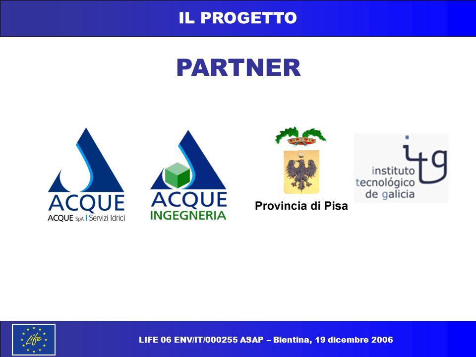 IL PROGETTO PARTNER LIFE 06 ENV/IT/000255 ASAP – Bientina, 19 dicembre 2006