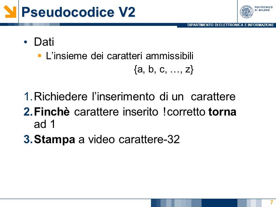 DIPARTIMENTO DI ELETTRONICA E INFORMAZIONE MaIuScOli: codice V2 8