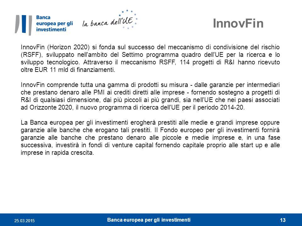 InnovFin InnovFin (Horizon 2020) si fonda sul successo del meccanismo di condivisione del rischio (RSFF), sviluppato nell'ambito del Settimo programma