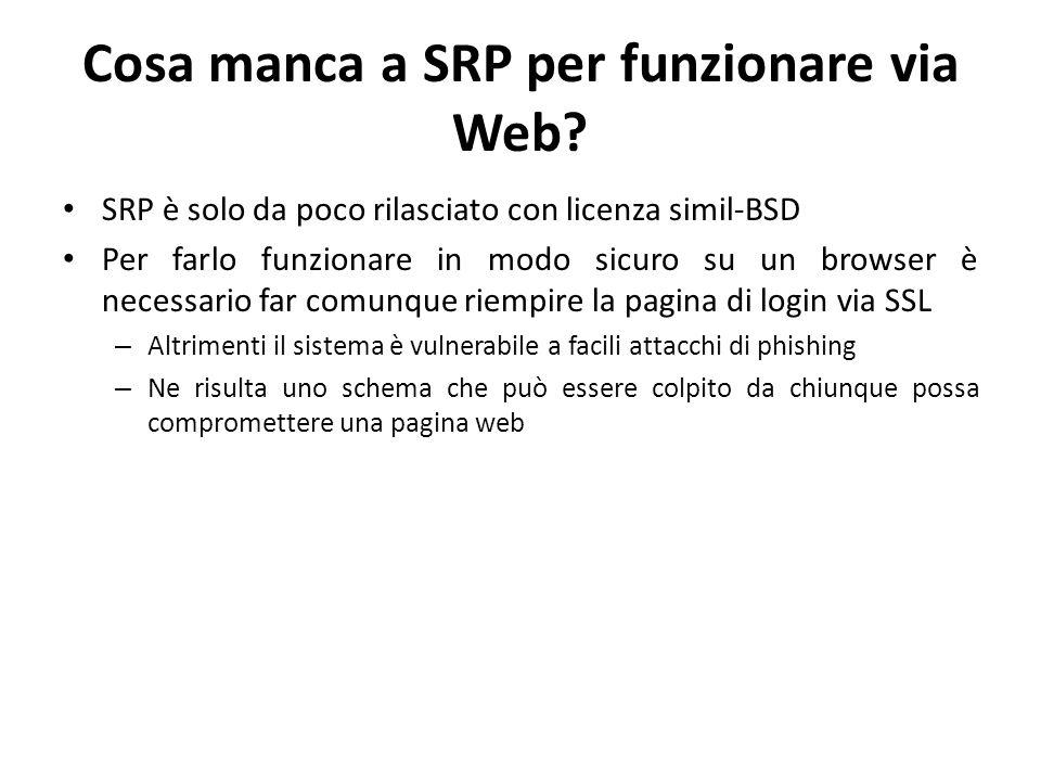 Cosa manca a SRP per funzionare via Web.