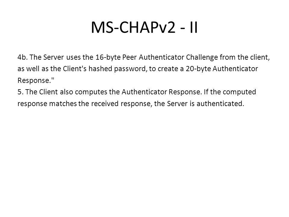 MS-CHAPv2 - II 4b.