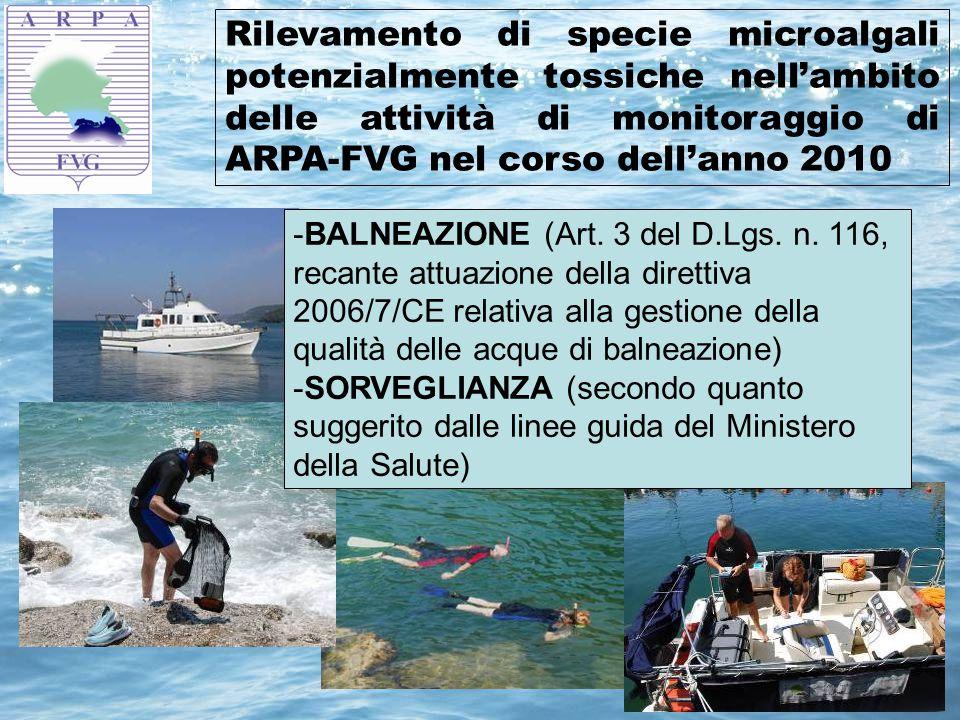 Rilevamento di specie microalgali potenzialmente tossiche nell'ambito delle attività di monitoraggio di ARPA-FVG nel corso dell'anno 2010 -BALNEAZIONE (Art.