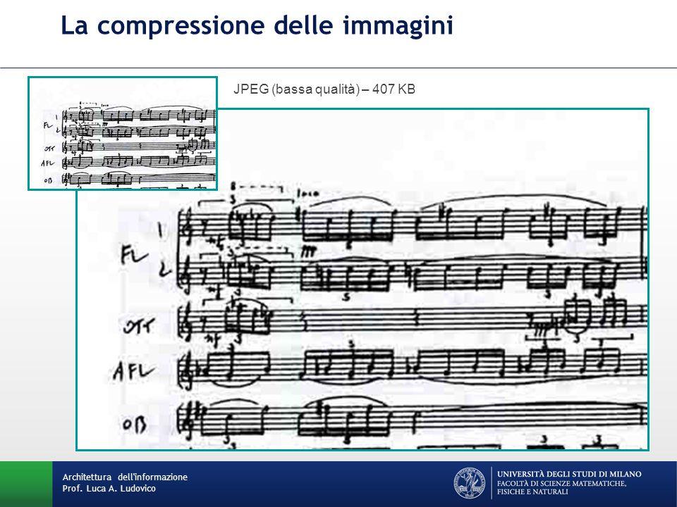 La compressione delle immagini JPEG (bassa qualità) – 407 KB