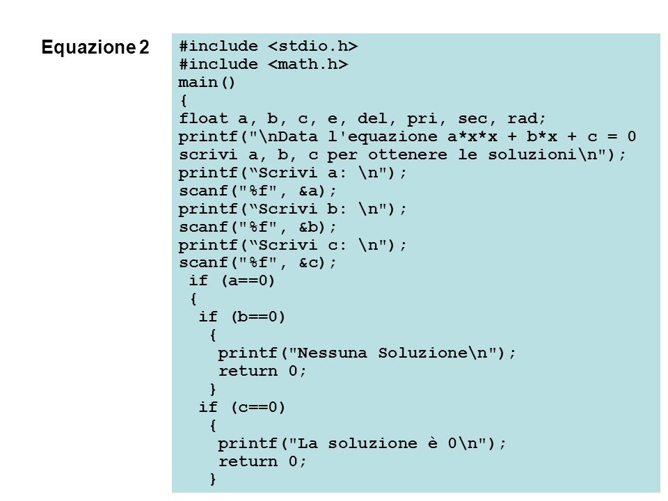 #include main() { float a, b, c, e, del, pri, sec, rad; printf(