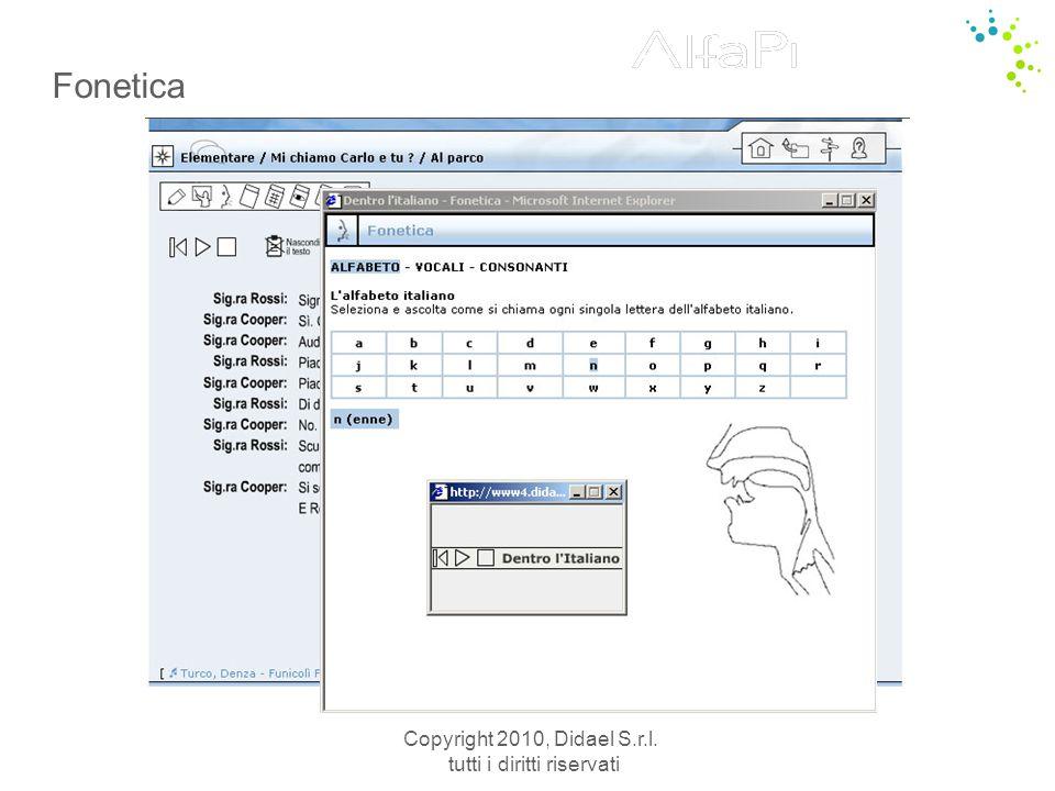 Copyright 2010, Didael S.r.l. tutti i diritti riservati Fonetica