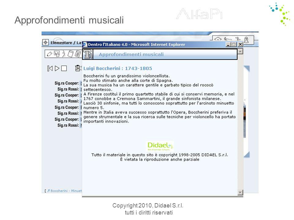 Copyright 2010, Didael S.r.l. tutti i diritti riservati Approfondimenti musicali