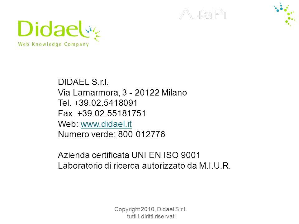 Copyright 2010, Didael S.r.l.tutti i diritti riservati DIDAEL S.r.l.