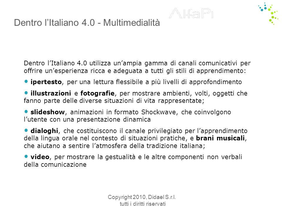 Copyright 2010, Didael S.r.l. tutti i diritti riservati Dizionario Automatico