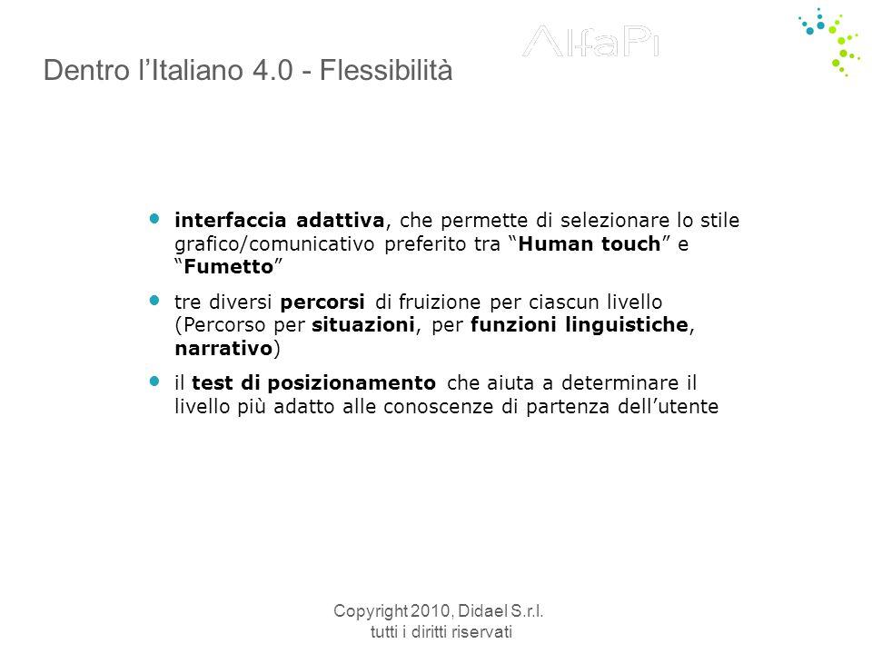Copyright 2010, Didael S.r.l. tutti i diritti riservati Dizionario fraseologico