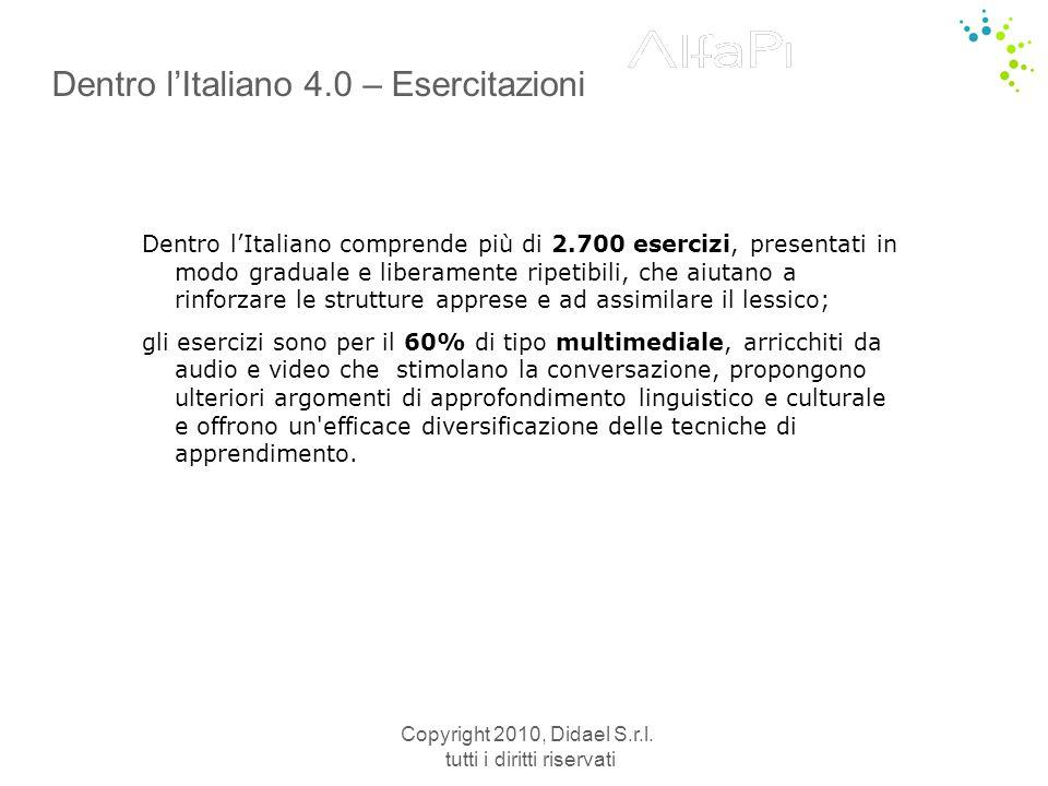 Copyright 2010, Didael S.r.l. tutti i diritti riservati Approfondimenti