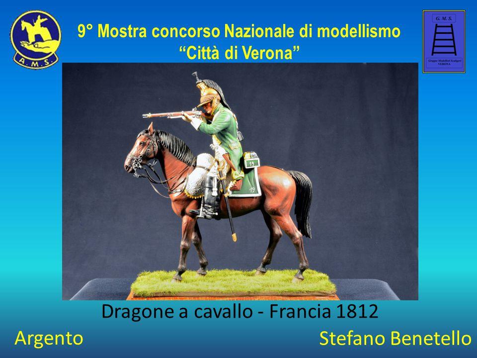 """Stefano Benetello Dragone a cavallo - Francia 1812 9° Mostra concorso Nazionale di modellismo """"Città di Verona"""" Argento"""