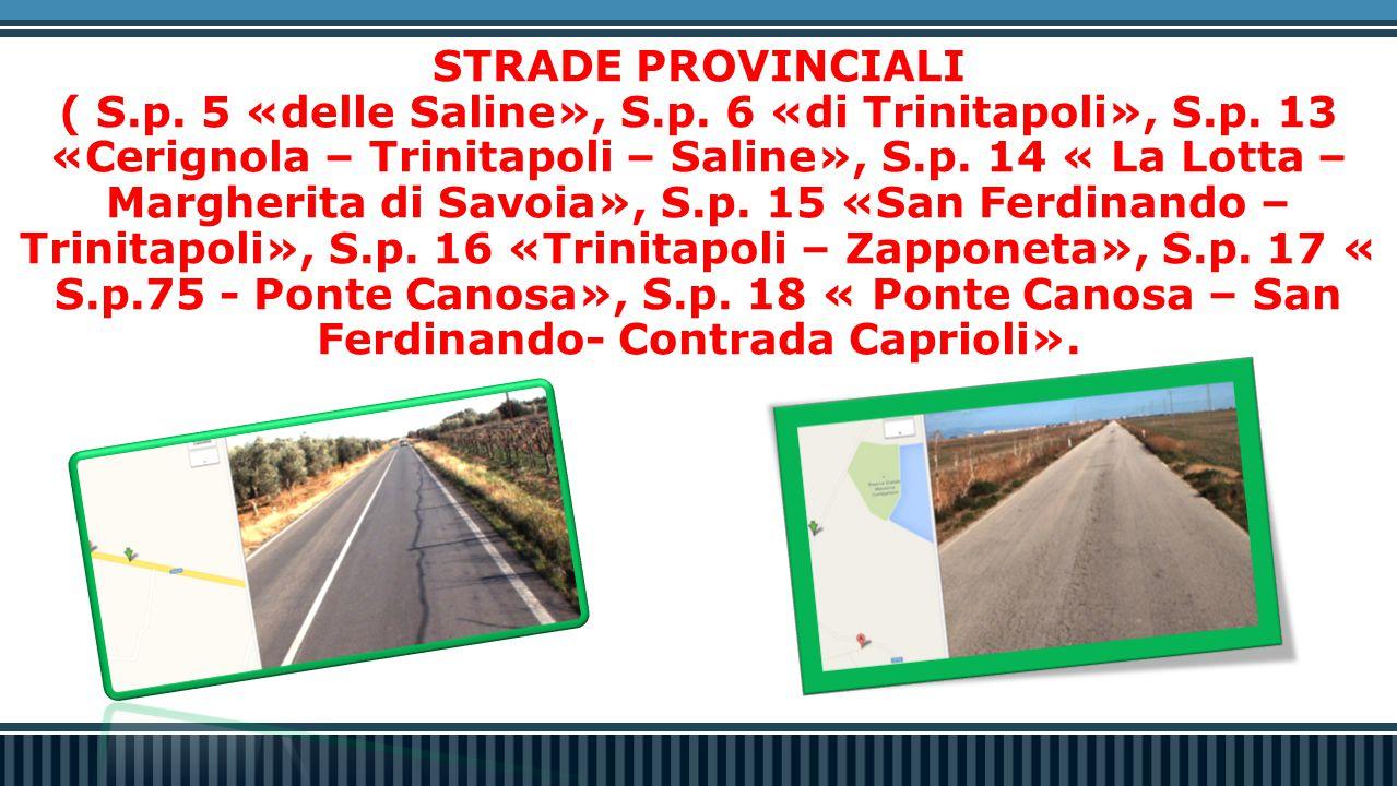 STRADE PROVINCIALI STRADE PROVINCIALI ( S.p.5 «delle Saline», S.p.
