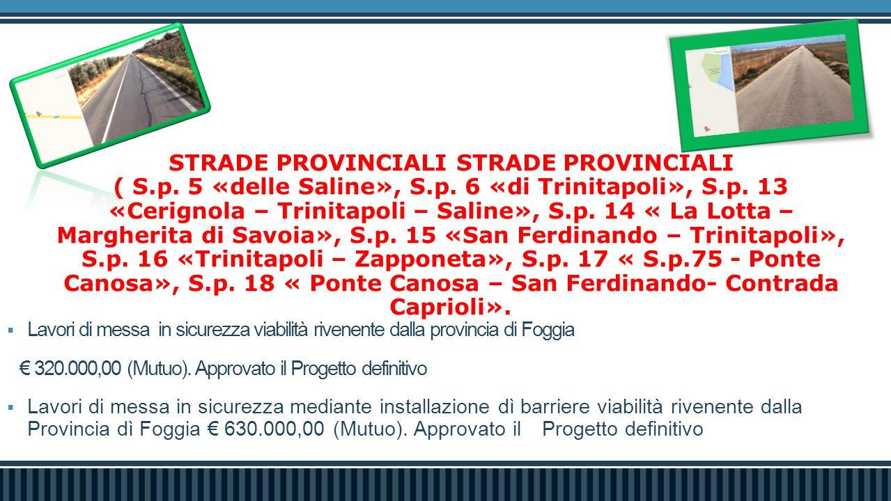 STRADE PROVINCIALI STRADE PROVINCIALI ( S.p. 5 «delle Saline», S.p.
