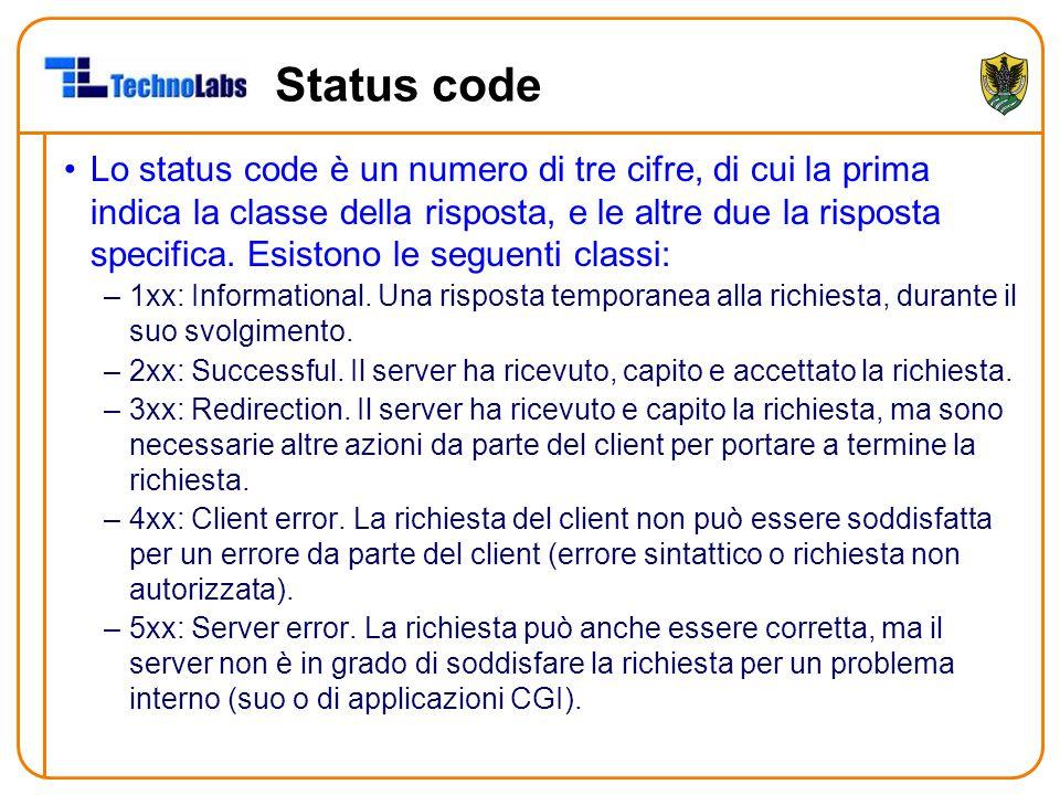 Status code Lo status code è un numero di tre cifre, di cui la prima indica la classe della risposta, e le altre due la risposta specifica. Esistono l